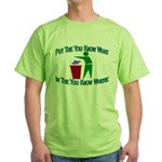 You Know Where Green T-Shirt