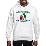 You Know Where Hooded Sweatshirt