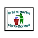 You Know Where Framed Panel Print
