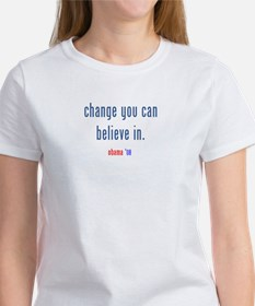 change you can believe in Tee