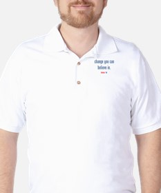 change you can believe in Golf Shirt