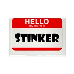 HELLO MY NAME IS STINKER Rectangle Magnet