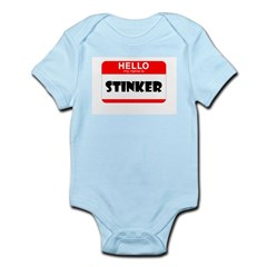 HELLO MY NAME IS STINKER Infant Bodysuit