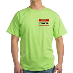 HELLO MY NAME IS STINKER Green T-Shirt