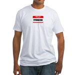 HELLO MY NAME IS STINKER Fitted T-Shirt