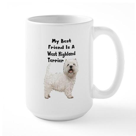 My Best Friend Is A Westie Large Mug