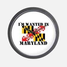 I'm Wanted In Maryland Wall Clock