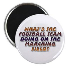 ... marching field Magnet