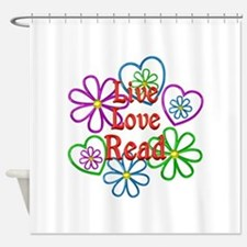 Live Love Read Shower Curtain