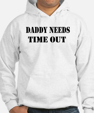 daddy needs time out stencil Hoodie