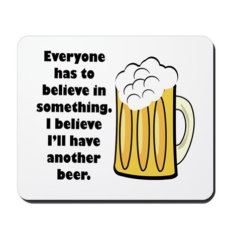 another beer Mousepad