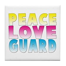 PEACE LOVE GUARD Tile Coaster
