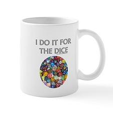 I do it for the dice! (Circular) Mug