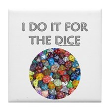 I do it for the dice! (Circular) Tile Coaster
