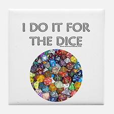 I do it for the dice! (Circular) Tile Coaster