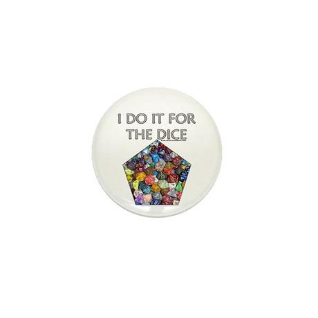 I do it for the dice! (Pentagonal) Mini Button (10