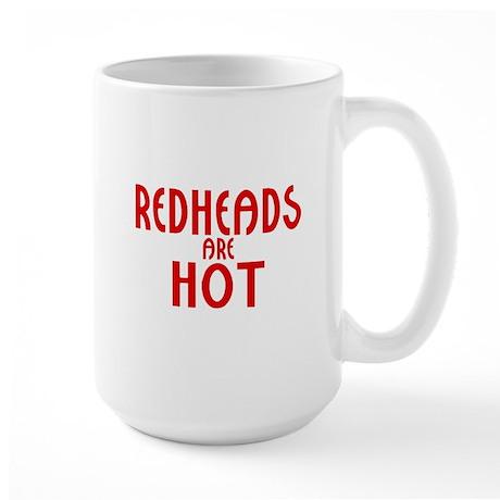 Redheads are Hot Large Mug