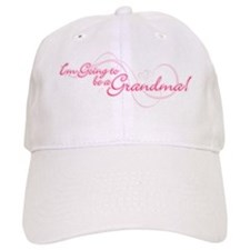 I'm Going To Be a Grandma Baseball Cap