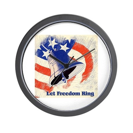 Let Freedom Ring Wall Clock