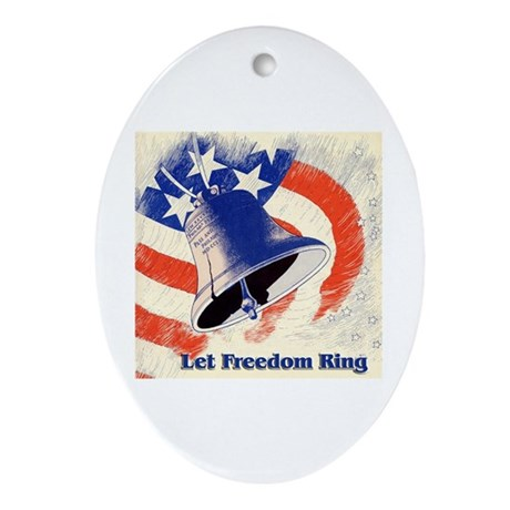 Let Freedom Ring Oval Ornament
