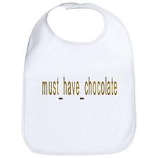 Must Have Chocolate Bib