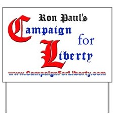 Campaign for Liberty Yard Sign