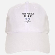 Your partner to new heights Baseball Baseball Cap