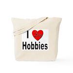 I Love Hobbies Tote Bag