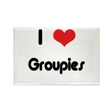 I love Groupies Rectangle Magnet