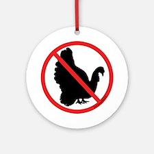 No Turkeys! Ornament (Round)