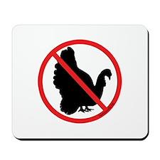 No Turkeys! Mousepad
