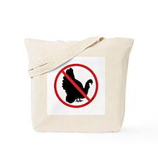 No Turkeys! Tote Bag