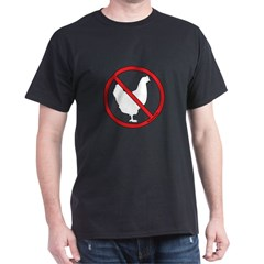 No Chickens! T-Shirt