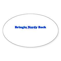 Bringin Nerdy Back Oval Sticker