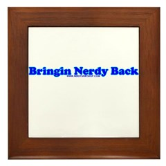 Bringin Nerdy Back Framed Tile