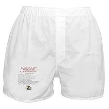Last Words Boxer Shorts