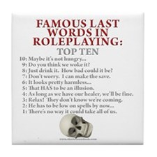 Last Words Tile Coaster