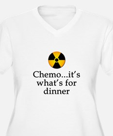Chemo...It's What's for Dinner T-Shirt