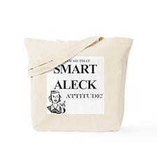 Smart Aleck Tote Bag