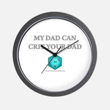 My Dad Can Crit Your Dad Wall Clock