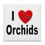 I Love Orchids Tile Coaster