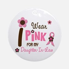 I Wear Pink For My Daughter-In-Law 12 Ornament (Ro