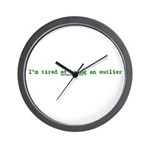 Tired Of Being An Outlier Wall Clock