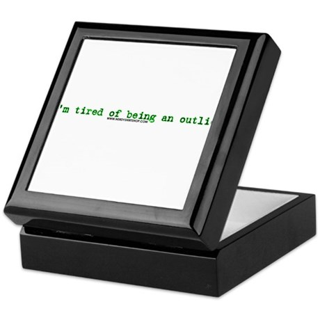 Tired Of Being An Outlier Keepsake Box