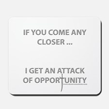 Attack of Opportunity Mousepad