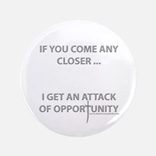 """Attack of Opportunity 3.5"""" Button"""
