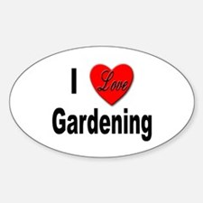 I Love Gardening Oval Decal