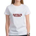 I Said I Built A Math Lab Women's T-Shirt