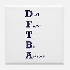 DFTBA - Tile Coaster