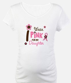 I Wear Pink For My Daughter 12 Shirt